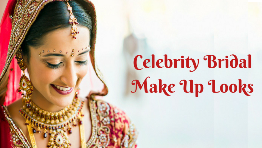 Guide To Celebrity Inspired Bridal Makeup Looks